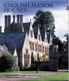 English Manor Houses - Hugh Montgomery-Massingberd