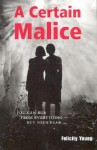 A Certain Malice - Felicity Young