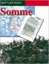 SOMME : 1st July 1916 (Battlefront) [BOX SET] (Battlefront) - Great Britain Office of Public Records