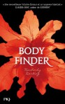 The Body Finder (Pocket Jeunesse) (French Edition) - Kimberly Derting, Marion Tissot