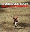 Baseball Days - Bill Littlefield, Henry Horenstein