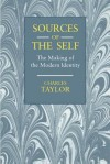 Sources of the Self: The Making of the Modern Identity - Charles Taylor