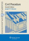 Examples & Explanations: Civil Procedure, Seventh Edition - Joseph W. Glannon