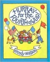 Hurray for the Fourth of July - Wendy Watson