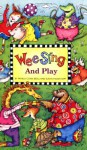 Wee Sing and Play book - Pamela Conn Beall, Susan Hagen Nipp