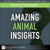 Amazing Animal Insights - Sherry Seethaler