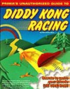 Diddy Kong Racing: Prima's Unauthorized Game Secrets - Brian Boyle, Kip Ward