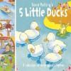 Five Little Ducks. David Melling - David Melling