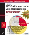 MCSE: Windows(r) 2000 Core Requirements E-Trainer [With 4 CDROM's] - Sybex, James Chellis, Paul Robichaux