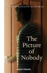 The Picture Of Nobody - Rabindranath Maharaj