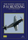 The North American P-51 Mustang: Part 1 - Dana Bell