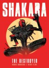 Shakara: The Destroyer - Robbie Morrison, Henry Flint