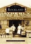 Rockland, MA (Images of America (Arcadia Publishing)) - Donald Cann, John Galluzzo