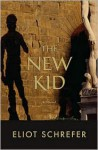 The New Kid - Eliot Schrefer