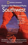 National Geographic Guide to the National Parks: Southwest - National Geographic Society, Noe Newhouse