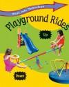 Playground Rides - Richard Spilsbury