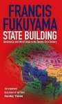 State Building - Francis Fukuyama