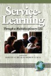 Service-Learning Through a Multidisciplinary Lens - Shelley H. Billig, Andrew Furco
