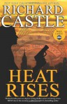 Heat Rises - Richard Castle, Johnny Heller