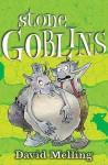 Stone Goblins - David Melling