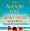The Summer Girls: Book One of the Lowcountry Summer Trilogy - Mary Alice Monroe