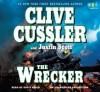 The Wrecker - Scott Brick, Clive Cussler, Justin Scott