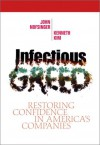 Infectious Greed: Restoring Confidence in America's Companies - John R. Nofsinger, Kenneth A. Kim