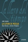 La esfera de Medusa - Ana Alonso, Javier Pelegrín