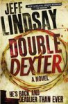 Double Dexter: A Novel - Jeff Lindsay