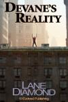 Devane's Reality - A Short Story - Lane Diamond
