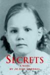 Secrets - Jo Ann Lordahl