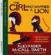 The Girl Who Married A Lion - Alexander McCall Smith