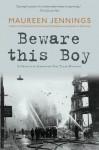 Beware This Boy (Detective Inspector Tom Tyler Mystery) - Maureen Jennings
