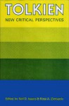 Tolkien, New Critical Perspectives - Neil D. Isaacs