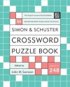Simon and Schuster Crossword Puzzle Book #248: The Original Crossword Puzzle Publisher (Simon & Schuster Crossword Puzzle Books) - John M. Samson