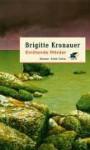 Errötende Mörder: Roman - Brigitte Kronauer