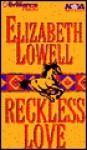 Reckless Love (Audio) - Elizabeth Lowell, Laural Merlington