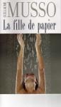 La fille de papier - Guillaume Musso