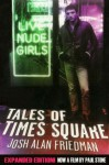 Tales of Times Square: Expanded Edition - Josh Alan Friedman