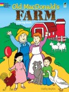 Old MacDonald's Farm Coloring Book - Cathy Beylon