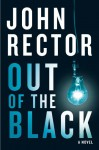 Out of the Black - John Rector