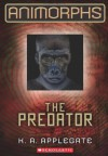 The Predator (Animorphs Series #5) - Katherine Applegate