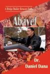 Abayef: A Bridge Builder Between Faiths - Daniel Dana