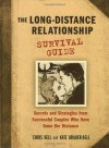 The Long-Distance Relationship Survival Guide - Chris Bell, Kate Brauer-Bell
