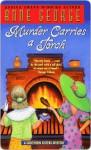 Murder Carries a Torch - Anne George