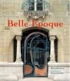 Parisian Architecture of the Belle Epoque - Roy Johnston, Steve Gorton