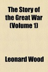 The Story of the Great War, Volume 1 - Francis Joseph Reynolds