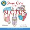Score One for the Sloths - Helen Lester, Lynn Munsinger