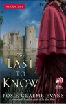 The Last to Know - Posie Graeme-Evans