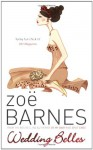 Wedding Belles - Zoe Barnes